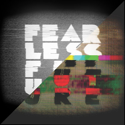 Fearless Future Vol I & II