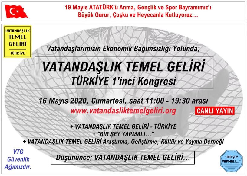 VATANDAŞLIK TEMEL GELİRİ - TÜRKİYE 1'inci Kongresi - 16 Mayıs 2020