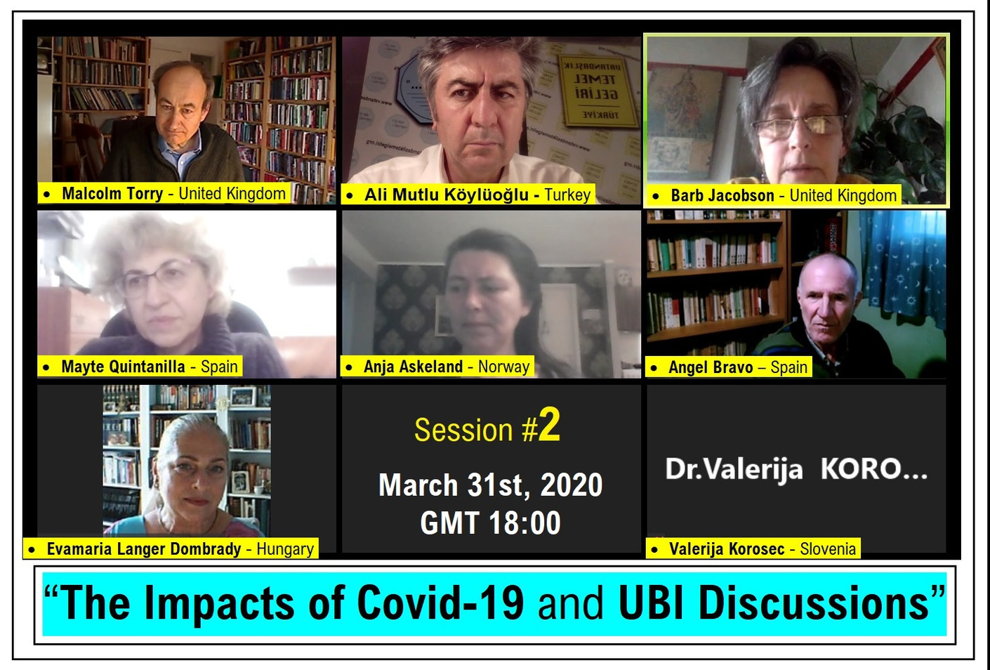 Impacts of Covid 19 and UBI Discussions - Session #2 - March 31st, 2020