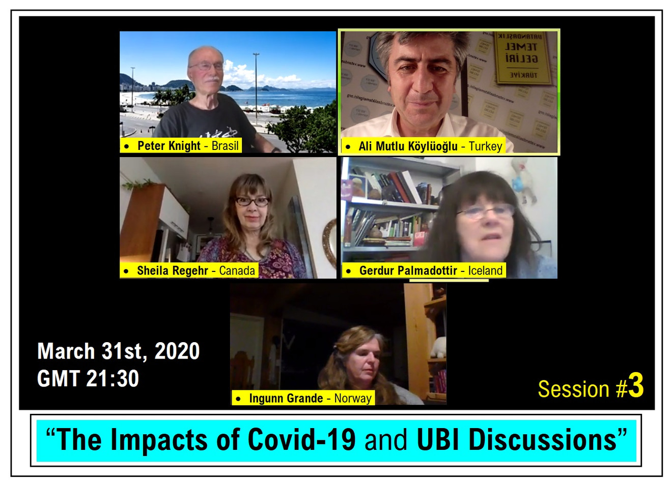 Impacts of Covid 19 and UBI Discussions - Session #3 - March 31st, 2020