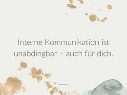 Interne Kommunikation ist unabdingbar – auch für dich.
