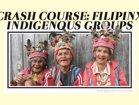 Crash Course: Filipinx Indigenous Groups