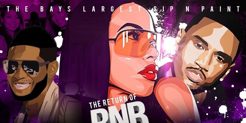 RNB N PAINT OAKLAND: THE RETURN