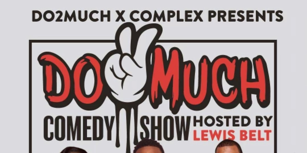 DO2MUCH COMEDY SHOW