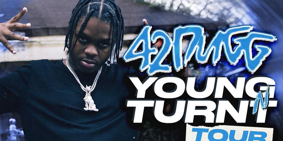 42 Dugg: Young N Turnt' Tour