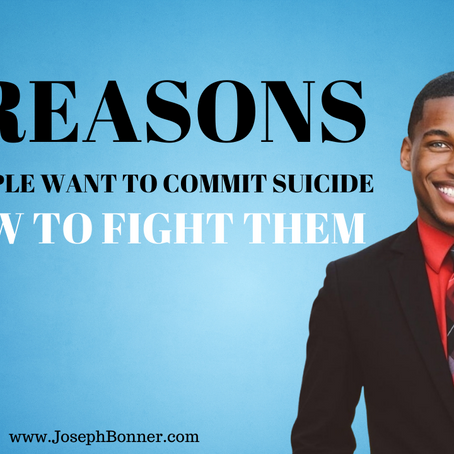 2 reasons why people want to commit suicide - How to fight them.
