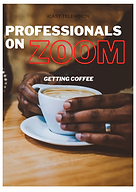 Professionals On Zoom Getting Coffee TV Show, Hosted by Joseph Bonner