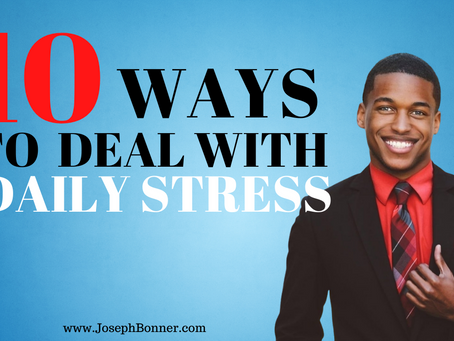 10 Best Ways To Cope With Daily Stress