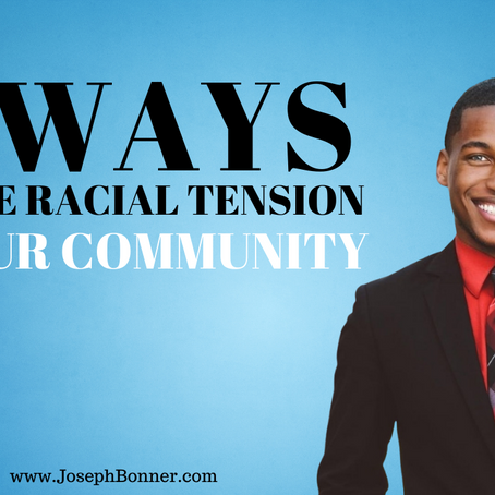 5 ways to ease racial tension in your community