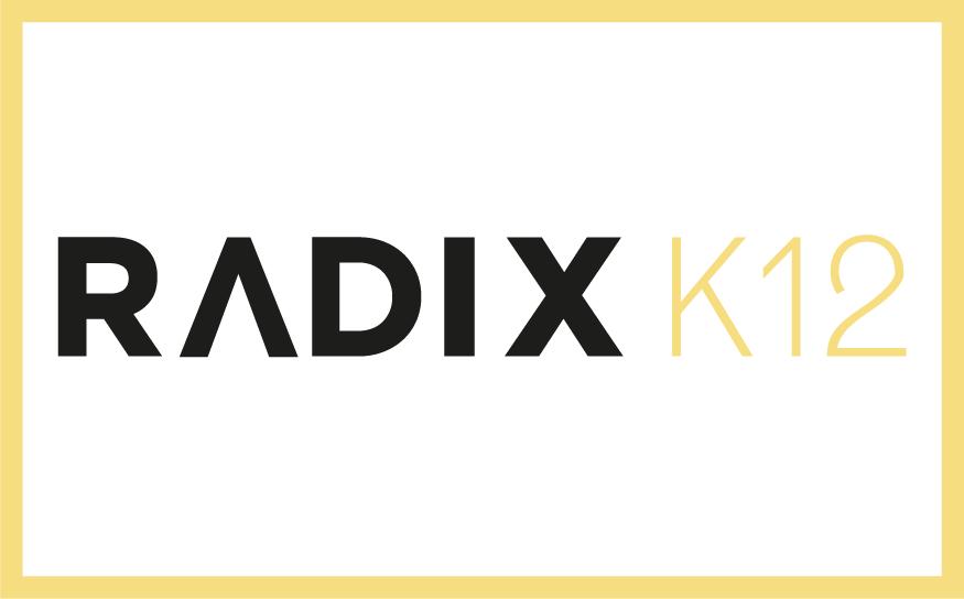 RADIX K12