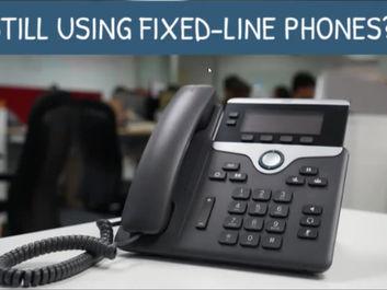 Still using Fixed Line Phones