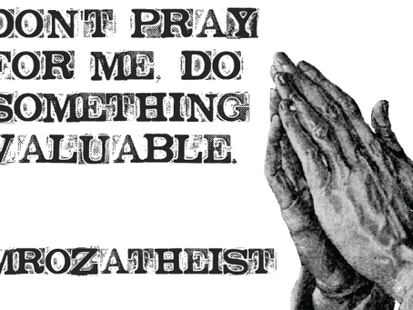 Guest Post: Don't Pray For Me
