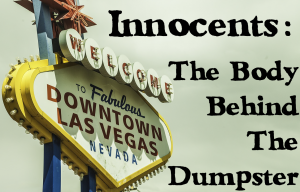 Innocents: The Body Behind The Dumpster