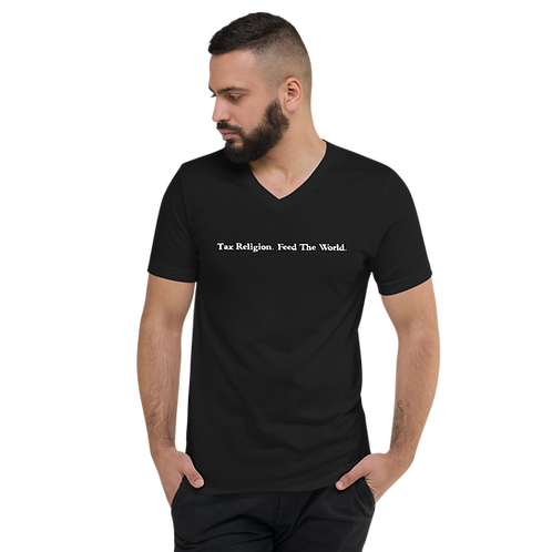 Tax religion. Feed the world. Unisex Short Sleeve V-Neck T-Shirt