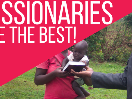 Video: Missionaries Are The Best!