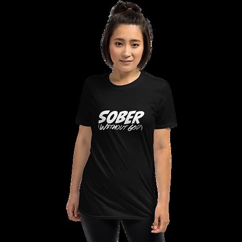 Sober without God Short-Sleeve Unisex T-Shirt