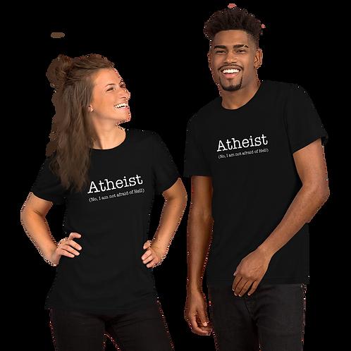 Atheist Not Afraid Of Hell Short-Sleeve Unisex T-Shirt
