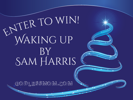 Enter to Win! Brand New Copy of Waking Up by Sam Harris