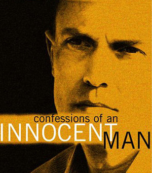 Every Atheist Needs: Confessions Of An Innocent Man