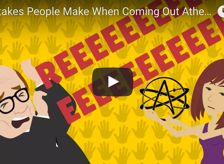 Video: How Not To Come Out Of The Atheist Closet