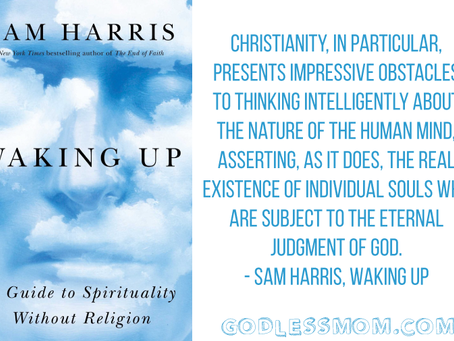 Every Atheist Needs: Waking Up by Sam Harris