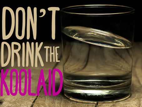 Your Stories of Atheism: Don't Drink The Kool-Aid