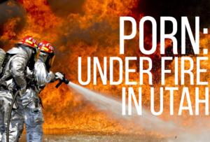 porn under fire in Utah