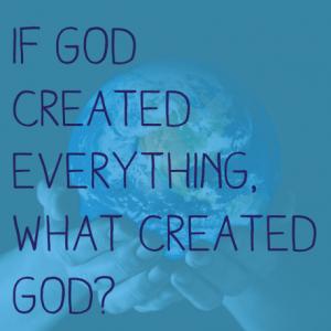 God created everything