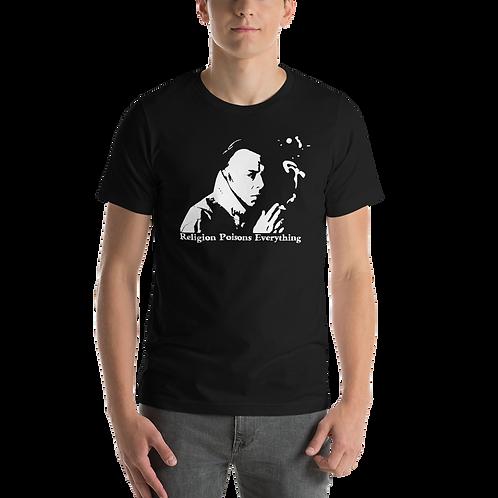 Hitchens Religion Poisons Everything Short-Sleeve Unisex T-Shirt