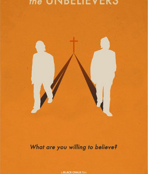 Every Atheist Needs: The Unbelievers