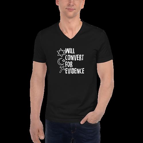 Will Convert For Evidence Atheist Unisex Short Sleeve V-Neck T-Shirt