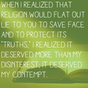 Religion deserves my contempt