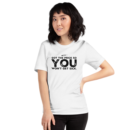 """Covid vaccine """"got the prick so you don't get sick"""" Short-Sleeve Unisex T-Shirt"""