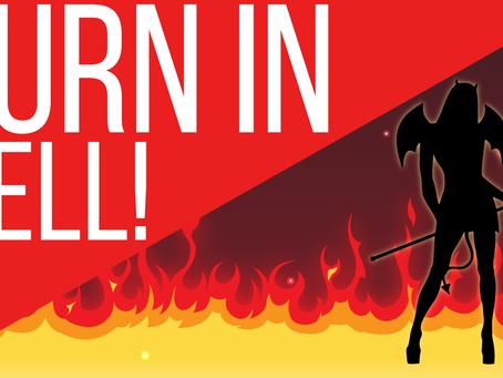 Video: BURN IN HELL HEATHEN!