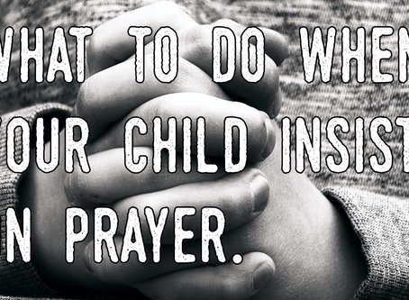 Ask Mommy: My 3 Year Old Is Praying, What Do I Do?