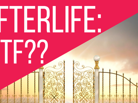 New Video: An Atheist On The Afterlife – WTF??