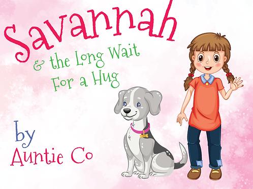 Savannah & The Long Wait For A Hug