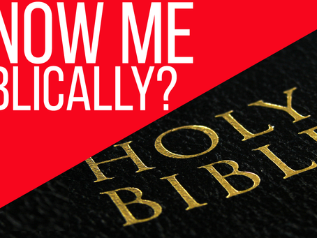 Latest Video: Getting To Know Me Biblically?