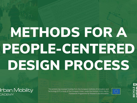 'Methods for a People-Centered Design Process' now a free course with EIT Urban Mobility partnership