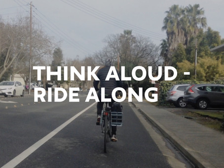 Think Aloud - Ride Along Method
