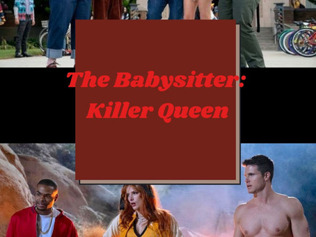 The Babysitter: Killer Queen Movie Review