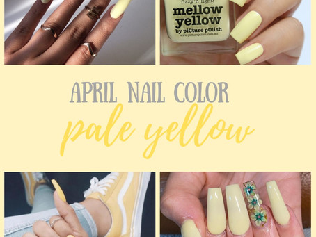 Nail Color of the Month: Pale Yellow