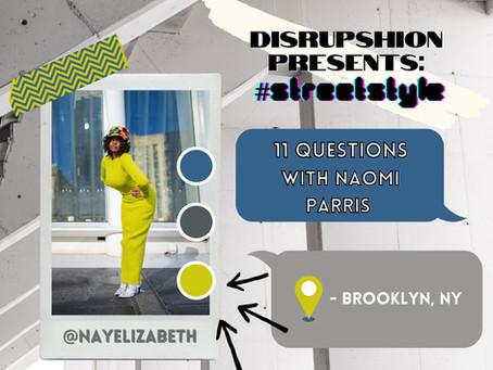 STREETSTYLE Interview: Naomi Parris