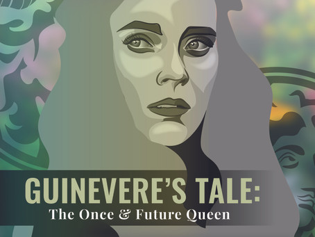 Guinevere's Tale: Telling Old Stories with New Music