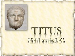 Exposé: L'empereur Titus