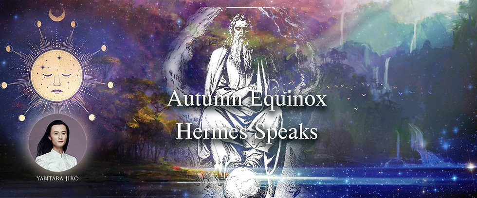 23 Sept 2021 Equinox Hermes Speaks 1440x600.jpg