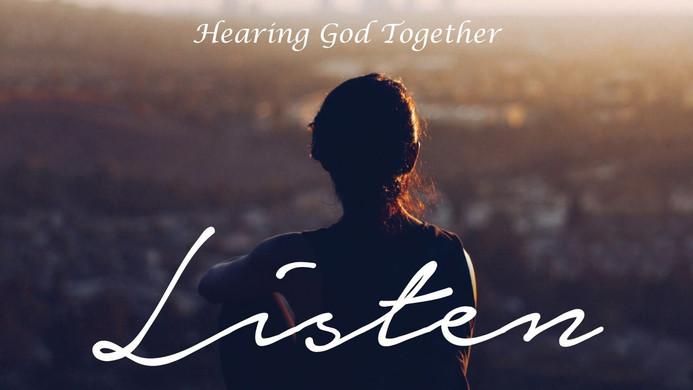 Hearing God Together (Prayer)