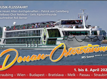 Musik – Flussfahrt – Donau – Osterträume 2021