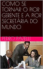 Como_se_tornar_o_pior_gerente_e_a_pior_s
