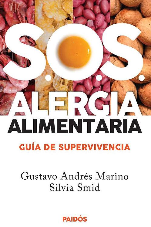 S.O.S Alergia Alimentaria, Guía de Supervivencia